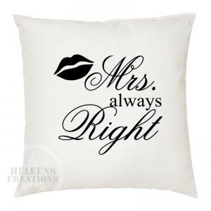 Kussen huwelijk Mrs always Right